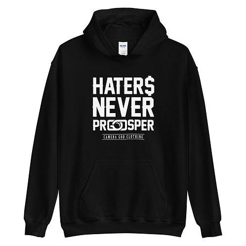 Haters Never Prosper Unisex Hoodie