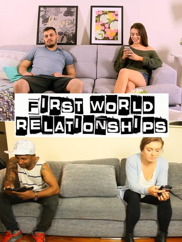 First World Relationships