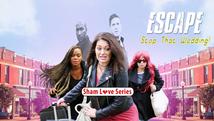 Sham Love Series: Escape - Stop That Wedding