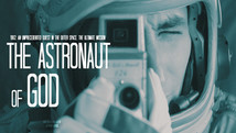 The Astronaut Of God l 2020