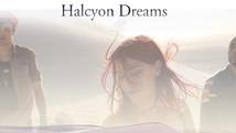Halcyon Dreams | 2016