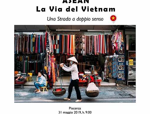 """""""ASEAN: La Via del Vietnam"""". Seminario a Piacenza."""