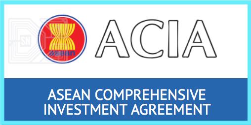 ASEAN Comprehensive Investment Agreement (ACIA)