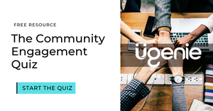 ugenie the community engagement quiz