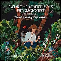 Evelyn the Adventurous Entomologist_The