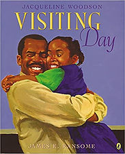 Visiting Day by Jacqueline Woodson and J
