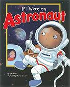 If I Were an Astronaut by Eric Mark Brau