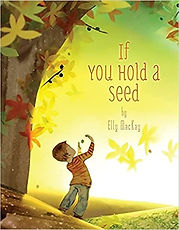 If You Hold a Seed by Elly MacKay.jpg