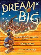 Dream Big by Deloris Jordan.jpg