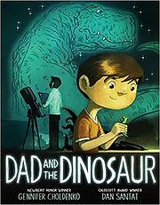 Dad and the Dinosaur by Gennifer Cholden