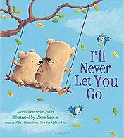 'll Never Let You Go Board book – Illust