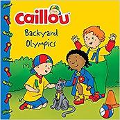 Caillou- Backyard Olympics by Kim Thompson and Eric Sévign.jpg