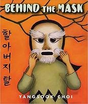 Behind the Mask by Yangsook Choi.jpg