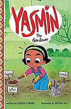 Yasmin the Gardener by Saadia Faruqi.jpg