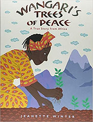 Wangari's Trees of Peace by jeanette Win