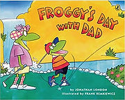 Froggy's Day with Dad by Jonathan London