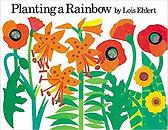 Planting a Rainbow by Lois Ehlert.jpg