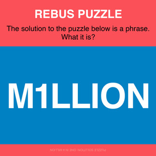Rebus puzzle_one in a million.jpg