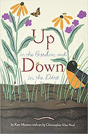 Up in the Garden and Down in the Dirt by