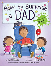 How to Surprise a Dad Part of- HOW-TO Se