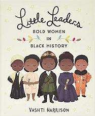 Little Leaders_Bold Women in Black Histo