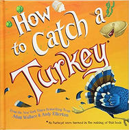 How to Catch a Turkey by Adam Wallace.jp