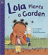 Lola Plants a Garden by Anna McQuinn.jpg