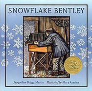 Snowflake Bentley by Jacqueline Briggs M