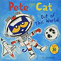 Pete the Cat Out of This World by James