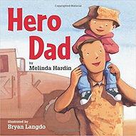 Hero Dad by Melinda Hardin and Bryan Lan