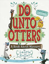 Do Unto Otters by Laurie Keller.jpg