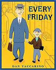 Every Friday Every Friday by Dan Yaccari