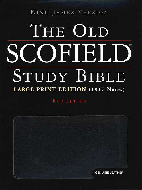 KJV The Old Scofield Study Bible, Large Print Edition Genuine Leather Black, Thu