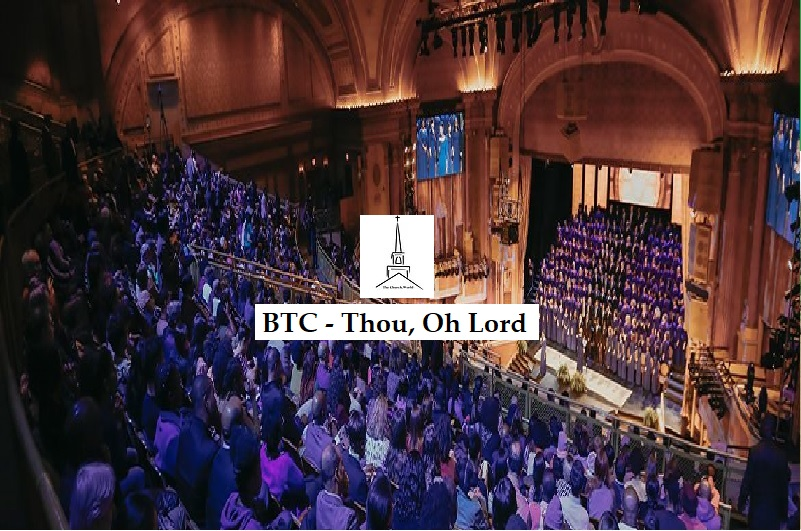BTC - Thou, Oh Lord