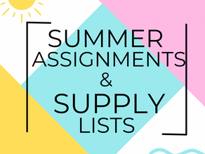Summer Math and Reading Assignments and Supply Lists for 2021-2022 School Year