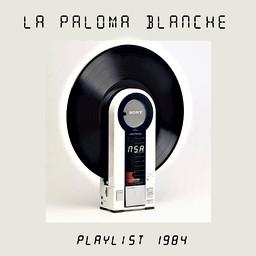 PLAYLIST 1984  /////////////////////  Conception Graphique de Cover CD  & Présentation Web  En écoute sur Soundcloud  ///////////////////////////////////  Stéphanie Carraro, l'Atelier de La Paloma Blanche.