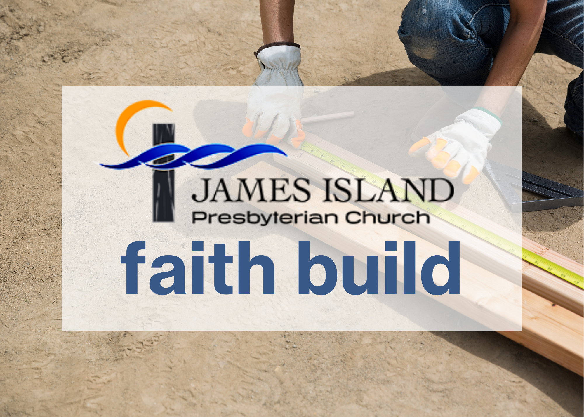James Island Presbyterian Build