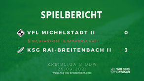 VfL Michelstadt II – KSG Rai-Breitenbach II 0:3 (Nichtantritt Heim)