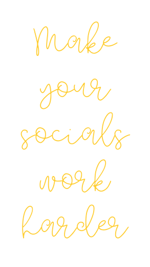 Make your socials work harder.png