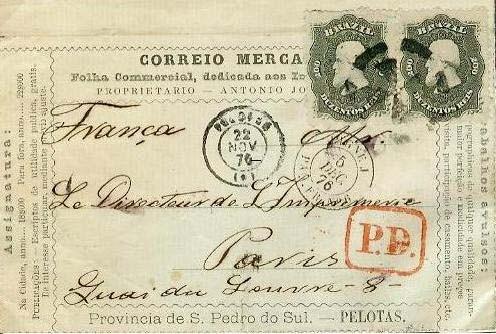 Figura 1 – Porte simples de 400 Réis por 15 gramas em carta de Pelotas, Rio Grande do Sul a Paris, postada em 22 de novembro de 1876. No verso, carimbo de chegada em Paris em 27 de dezembro de 1876. A marca PD assegurava o seu pagamento até o destino.