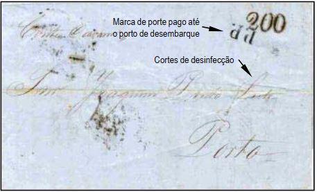 """Fig. 13 -Da Bahia de 09/04/1857, endereçada ao Porto e transportada pelo navio """"Conte di Cavour"""" na sua primeira viagem a Portugal. Chegou em Lisboa em 12/05 e recebeu o carimbo """"P. Transatlantico"""", além da taxa de 200 Réis, aplicada às cartas pesando entre 2 e 2,5 oitavas. Despachada ao Porto, foi recebida em 15/05/1857. Marca """"PP"""" em negro aplicada na frente e taxa """"1,5"""" (provavelmente Liras) manuscrita no verso. Cortes para desinfecção, realizada na Casa de saude do Porto de Belém, em Lisboa."""