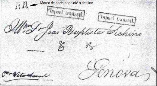 """Fig. 9 - Carta do Rio de Janeiro (não temos sua data) enviada a Gênova pelo navio """"Vittorio Emanuele"""". Marca """"Vapori transatl.""""aplicada duas vêzes. Notar a marca """"PD"""" ao alto, à esquerda e a ausência de taxação na chegada."""