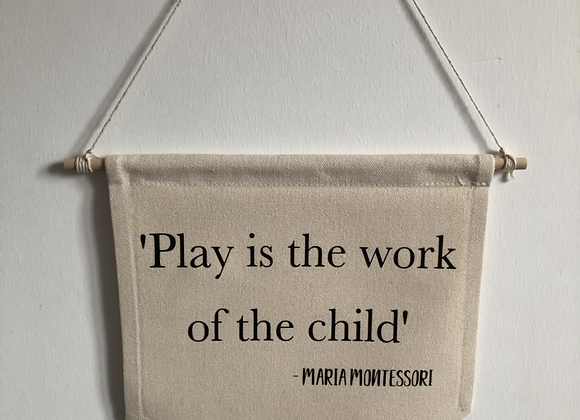 Play is the work wall hanging