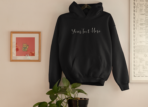 Custom wording sweatshirt