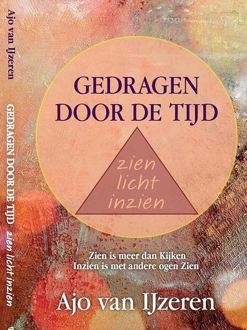'Gedragen door de tijd'  Zien Licht Inzien - E.Book