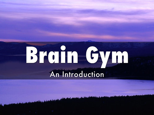 Introduction to Brain Gym 104 - Jan 2021