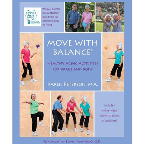 Move With Balance - Healthy Aging Activities For Brain and Body