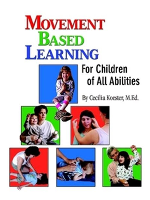 Movement Based Learning - For Children of All Abilities