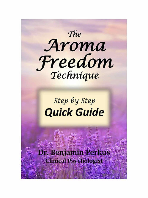 The Aroma Freedom Technique-Quick Guide