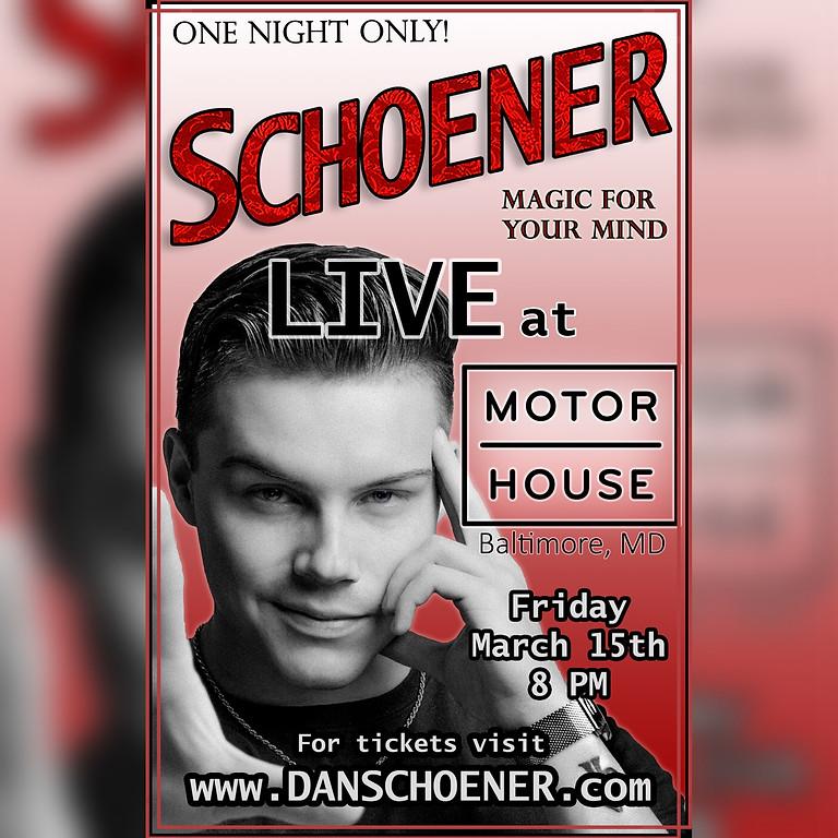 Dan Schoener LIVE at the Motorhouse